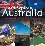 Free Kindle Book -  [Travel][Free] Let's Explore Australia (Most Famous Attractions in Australia): Australia Travel Guide (Children's Explore the World Books)