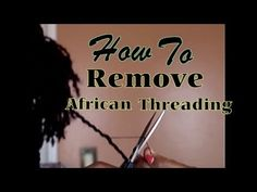 In this video I will be showing you how to remove African threading from your hair. This is a very simple process that only requires a pair of . African Threading, Hair Threading, Afro Kinky Hairstyles, African Hairstyles, Curly Hair Care, Curly Hair Styles, Natural Hair Tips, Natural Hair Styles, Afro Hair Tutorial