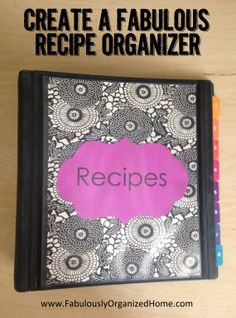 {the weekend organizer} create a tried-and-true recipes organizer « Simply Fabulous Living Simply Fabulous Living