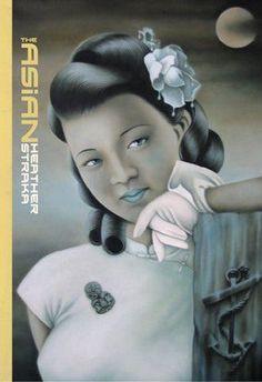 "Heather Straka's ""The Asian"" series."