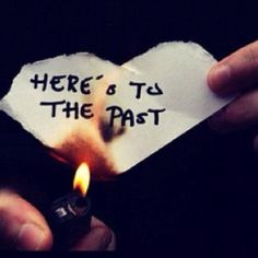 Here's to the past...and to all the people who made it ugly.
