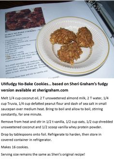 UNfudgy No-Bake Cookies based on the fudgy version by Sheri Graham! http://sherigraham.com/trim-healthy-mama-fudgy-no-bake-cookies-s Low Carb Desserts, Healthy Desserts, Trim Healthy Recipes, Trim Healthy Mama Plan, Thm Recipes, Low Carb Sweets, Dessert Recipes, Healthy Food, Sugar Free Cookies