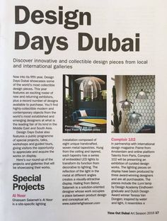 TimeOut Dubai - Design Days Dubai 2016 Comptoir102 in partnership with international design magazine Frame and online platform EyesOnTalent from Paris, will be presenting an exhibition of curated design works: Teresa Van Dongen, Philipp Weber and Elise Fouin