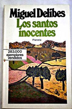 Los santos inocentes/Delibes, Miguel