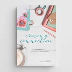 Craving Connection - from the (in)courage community My new book!