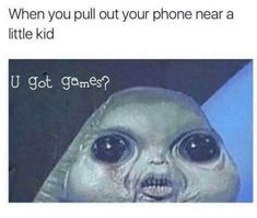 Of Today's Freshest Pics And Memes 30 Of Today's Freshest Pics And Memes Shen you pull out your phone near a little kid U got games? Of Today's Freshest Pics And Memes Shen you pull out your phone near a little kid U got games? All Meme, Crazy Funny Memes, Really Funny Memes, Funny Animal Memes, Stupid Memes, Funny Relatable Memes, Haha Funny, Funny Animals, Funny Jokes