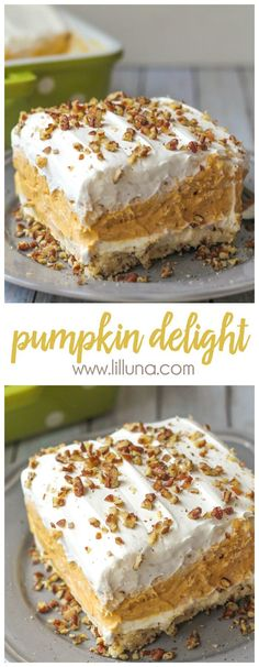 Creamy and Cool Pumpkin Delight recipe - this layered dessert is SO good and perfect for fall! {Creamy and Cool Pumpkin Delight recipe - this layered dessert is SO good and perfect for fall! Brownie Desserts, Keto Desserts, Just Desserts, Fast Dessert Recipes, Dinner Recipes, Light Desserts, Yummy Recipes, Baking Desserts, Desserts With Pecans