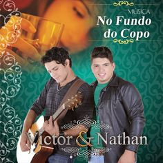 MT sertanejos - O Seu site da Música sertaneja!: Novo Sucesso de Victor & Nathan - No Fundo do Copo...