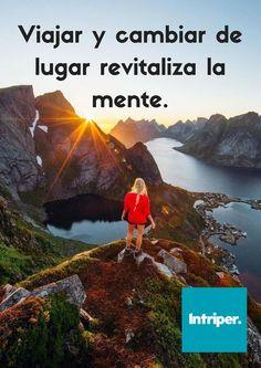 Hace bien #viajar #intriper #viaje #viajero #travel #traveler #cuote #frase #inspiración #adventure #mente #mind