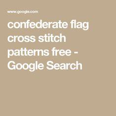 confederate flag cross stitch patterns free - Google Search