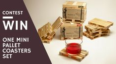 Show your pallet love with these originals mini pallet coasters! Try your luck! Contest ends on July, 31 2017!