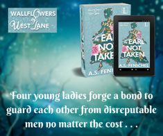 Book One in The Wallflowers of West Lane. Enemies to Lovers  Strong Female Friendships An Unbreakable Promise