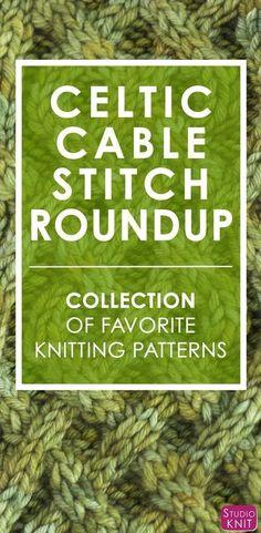 Celtic Cable Knit Stitch Pattern Project Roundup by #StudioKnit