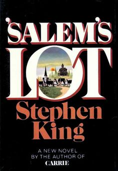 'Salems Lot  I love Stephen King but he scares me so badly that I can't read him any more. LOL