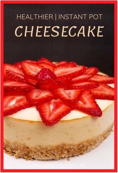Instant Pot cheesecake is quick, easy, and delicious. This is a healthier cheese… Instant Pot cheesecake is quick, easy, and delicious. This is a healthier cheesecake recipe that is perfect for diets and the 21 Day Fix! Low Fat Cheesecake, Healthy Cheesecake Recipes, Healthy Dessert Recipes, Delicious Desserts, Ww Desserts, Turtle Cheesecake, Classic Cheesecake, Cheesecake Bites, Cheesecake Desserts