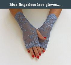 """Blue fingerless lace gloves. Light blue elastic floral lace mittens. Blue fingerless lace gloves. Light blue elastic floral lace mittens. ❤ Length: 10""""- 25cm ❤ Item will arrive in a pretty gift wrap and carefully packed. ❤ If you'd like to place larger order, please contact me for a special discount. ❤ All orders are shipped by registered mail with tracking. ❤ Standard shipping takes about 14-21 business days to the US, Canada & Australia and 10-14 business days to Europe."""