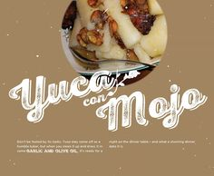 BG Holiday 2014, yuca, con mojo, Cuban recipes, Cuban dish, cooking, design, cassava, Cuban leftovers, Brunet-Garcia Advertising