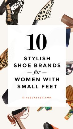 Got small feet problems? We rounded up 10 super stylish shoe brands that DO carry cool footwear in a size 5 (and, in some cases, 4 and 4.5)! | StyleCaster.com