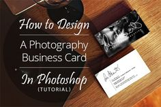 How to Design A Photography Business Card In Photoshop (Tutorial)