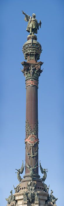 The Columbus Monument is a 60 m (197 ft) tall monument to Christopher Columbus at the lower end of La Rambla, Barcelona, Spain. It was constructed for the Exposición Universal de Barcelona (1888) and is located at the site where Columbus returned to Spain after his first voyage to the Americas.