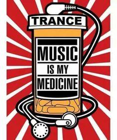 trance music is my medicine