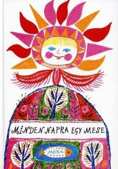 Minden napra egy mese - T. Folklore, Central And Eastern Europe, Winter Solstice, Graphic Illustration, Illustrations Posters, Childrens Books, Illustrators, Art For Kids, Poster Prints