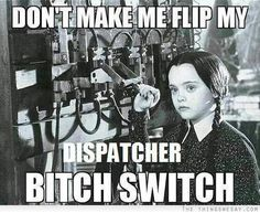 For the dispatchers...