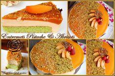 Juste histoire de goûter: Entremets Pistache & Abricots