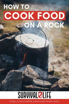 Have you ever tried to cook food on a rock? Learn this awesome survival skill as you read through this post! #survivallife #survival #preparedness #survivalist #prepper #camping #outdoors #spring #outdoorsurvival #outdoorcooking #cookingonrock Survival Hacks, Survival Life, Survival Tools, Emergency Preparedness, Outdoor Shelters, Camping Outdoors, Outdoor Survival, Outdoor Cooking, Food Preparation