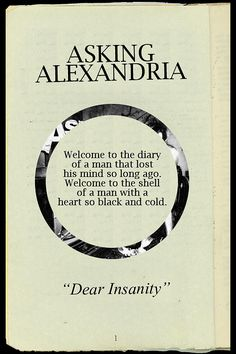 """""""Dear Insanity"""" Asking Alexandria Cette Chanson Band Quotes, Lyric Quotes, Life Quotes, Music Is My Escape, Music Is Life, Asking Alexandria Lyrics, Rock Y Metal, Screamo, Music Bands"""