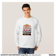 JACKPOT DAD BIRTHDAY Long Sleeve T-Shirt - Heavyweight Pre-Shrunk Shirts By Talented Fashion & Graphic Designers - #sweatshirts #shirts #mensfashion #apparel #shopping #bargain #sale #outfit #stylish #cool #graphicdesign #trendy #fashion #design #fashiondesign #designer #fashiondesigner #style