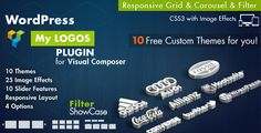Logos Showcase for Visual Composer WordPress by azzaroco Logos Showcasefor Visual Composer is the best well made and up to date AddOn built to display logos, clients and partners using V.C. Page Builder. Logos Features Fully Visual Composer Compatible10 Predefined Responsive ThemesGrid
