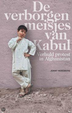 De verborgen meisjes van Kabul - Jenny Nordberg - http://wieschrijftblijft.com/de-verborgen-meisjes-van-kabul-jenny-nordberg/