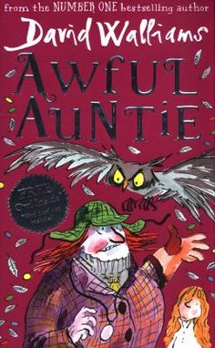 Awful Auntie By David Walliams A heartfelt and hilarious children's novel from David Walliams, author of 'Billionaire Boy', 'Demon Dentist', and 'Gangsta Granny'.