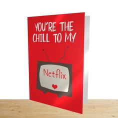 Jan 2020 - Netflix Card, You're The Chill To My Netflix, Netflix and Chill Greeting Card Netflix And Chill, Netflix Netflix, Birthday Card Design, Birthday Cards, Cards For Boyfriend, Brown Envelopes, Free Gift Cards, Greeting Cards, Valentines