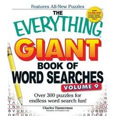 The Everything Giant Book of Word Searches, Volume More Than 300 New Puzzles for the Biggest Word Search Fans! The Everything Giant Book of Word Searches Volume 10 More Than 300 New Puzzles for the Biggest Word Search Fans New Puzzle, Puzzle Books, Big Words, Love Words, Biggest Word, Large Print Bible, Improve Vocabulary, Word Search Puzzles, Challenging Puzzles