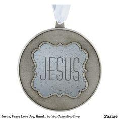 #Jesus, Peace Love Joy, Amulet Talisman Ornament Round Pewter #Christmas Ornament