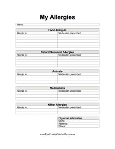 Anyone struggling with seasonal allergies or allergies to food, animals, or specific medications can use this form to track what they are allergic to as well as any medications taken for the symptoms. Free to download and print