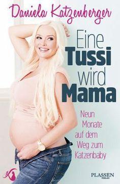 Daniela Katzenberger - Eine Tussi wird Mama
