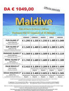 JLAND TRAVEL: SPECIALE MALDIVE PRENOTA PRIMA GENNAIO /MAGGIO 201...