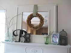like wreath over mirror - JJ Wreath Over Mirror, Decorating Tips, Interior Decorating, Mantle Decorating, Fireplace Mantle, Fireplace Ideas, Cozy House, Dollar Stores, Home Crafts