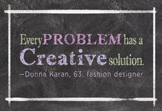 Motivational Quotes : Every problem has a creative solution. Think outside of the box