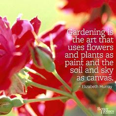 Share your love of gardening with garden quotes. Find your favorite gardening quote from some of history's most famous gardeners -- who even share some interesting quotes about life as it applies to the garden. Dream Garden, Garden Art, Garden Ideas, Garden Club, Interesting Quotes About Life, Beautiful Gardens, Beautiful Flowers, Yannick Alléno, Garden Quotes