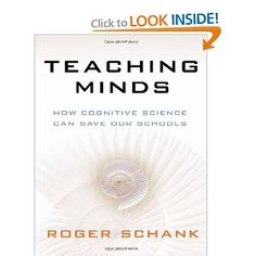 Teaching Minds: How Cognitive Science Can Save Our Schools [Paperback]