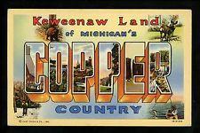 Large Letter linen Vintage postcard Copper Country, Michigan MI Curt Teich