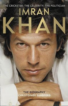 """Read """"Imran Khan: The Cricketer, The Celebrity, The Politician"""" by Christopher Sandford available from Rakuten Kobo. The definitive biography of Imran Khan, the former Pakistan cricket captain and all-rounder – the Oxbridge graduate and . Imran Khan Pakistan, Pakistan Zindabad, Imran Khan Cricketer, Gossip Column, Cricket Store, The Legend Of Heroes, Political Figures, Great Leaders, Politicians"""