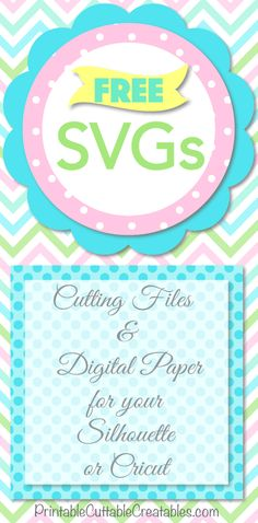 FREE SVG Cutting Files for your Silhouette Cameo or Cricut Cutting Machines