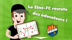 Elne-FC recrute des éducateurs  Le Elne Football Club recrute des éducateurs pour la saison 2016/2017