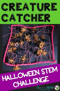 Halloween STEM Challenge: Creature Catcher is an engaging, collaborative, hands-on activity in which students design a device to catch spiders or other creatures.