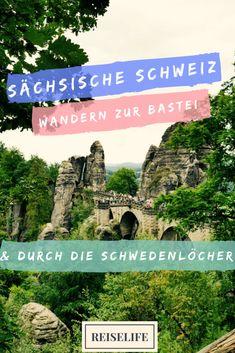 Sächsische Schweiz Wandern zur Bastei und durch die Schwedenlöcher
